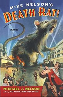 MIKE NELSONS DEATH RAT!