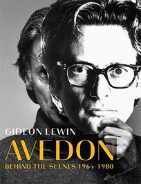Avedon: Behind the Scenes 1964–1980