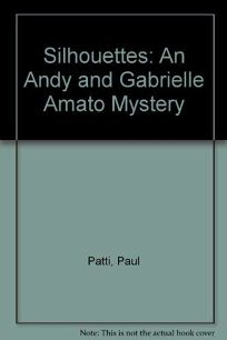Silhouettes: An Andy and Gabrielle Amato Mystery