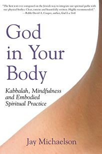God in Your Body: Kabbalah