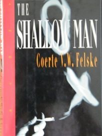 The Shallow Man