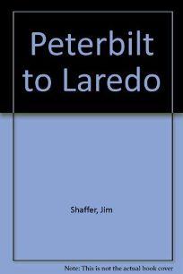 Peterbilt to Laredo