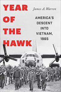 Year of the Hawk: America's Descent into Vietnam