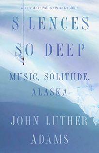 Silences So Deep: Solitude