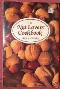 Nut Lovers Cookbook