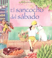 El Sancocho del Sabado: Spanish Paperback Edition of Saturday Sancocho