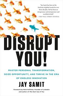 Disrupt You! Master Personal Transformation