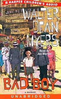 Audio Book Review: BAD BOY: A Memoir by Walter Dean Myers, Author ...
