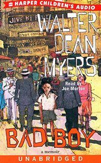 Audio Book Review Bad Boy A Memoir By Walter Dean Myers border=