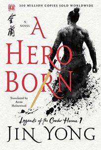 A Hero Born: Legends of the Condor Heroes
