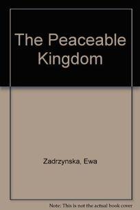 The Peaceable Kingdom: Story by Ewa Zadrzynska; Illustrations by Tomek Olbinski; Painting from the Brooklyn Museum