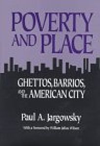 Poverty and Place: Ghettos