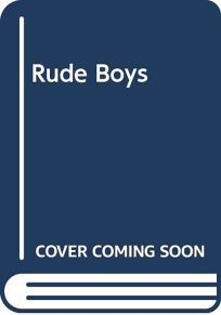 Rude Boys: A Mitch Roberts Mystery