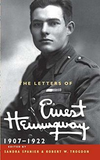 The Letters of Ernest Hemingway: Volume I