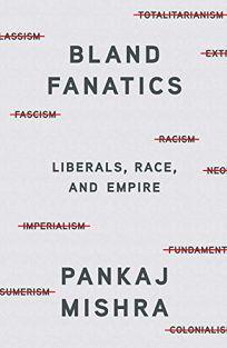 Bland Fanatics: Liberals