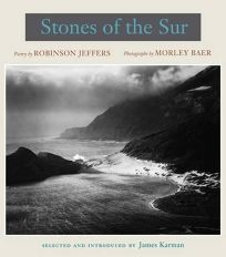 Stones of the Sur: Poetry by Robinson Jeffers