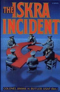 The Iskra Incident