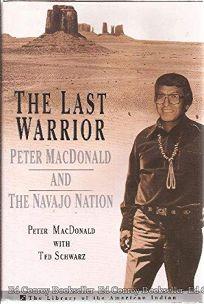 Nonfiction Book Review: The Last Warrior: Peter MacDonald