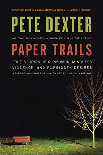 Paper Trails: True Stories of Confusion