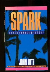 Spark: A Fred Carver Mystery