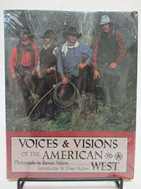 Voices & Visions of the American West