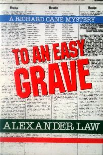 To an Easy Grave