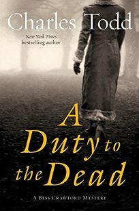 A Duty to the Dead: A Bess Crawford Mystery