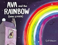 Ava and the Rainbow Who Stayed