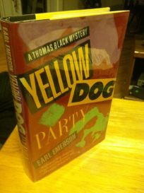 Yellow Dog Party: A Thomas Black Mystery