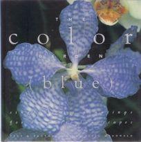 The Blue Garden: Color Garden Series