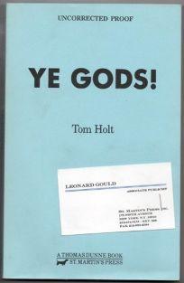 Ye Gods!
