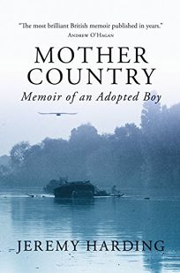 Mother Country: Memoir of an Adopted Boy