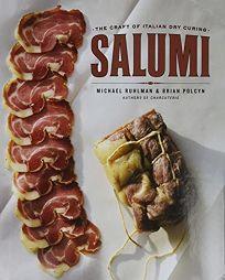 Salumi: The Craft of Italian Dry Curing