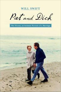 Pat and Dick: The Nixons
