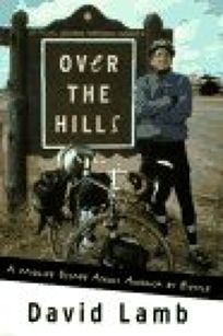 Over the Hills:: A Midlife Escape Across America by Bicycle
