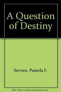 A Question of Destiny