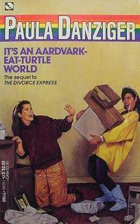 Its an Aardvark-Eat-Turtle World