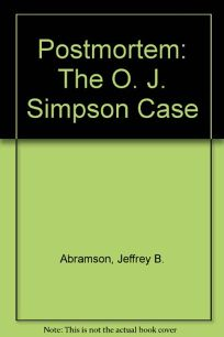 Postmortem: The O.J. Simpson Case