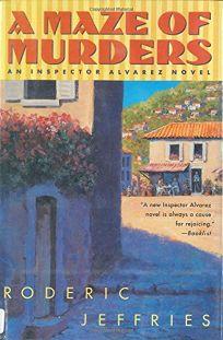 A Maze of Murders: An Inspector Alvarez Novel