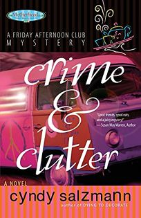 Crime and Clutter: A Friday Afternoon Club Mystery
