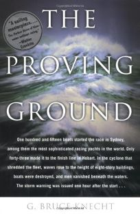 THE PROVING GROUND: The Inside Story of the 1998 Sydney to Hobart Race