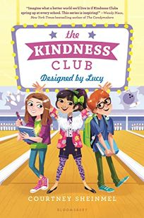 The Kindness Club: Designed by Lucy