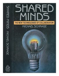 Shared Minds: The New Technologies of Collaboration