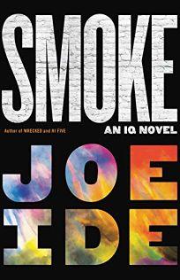 Smoke: An IQ Novel