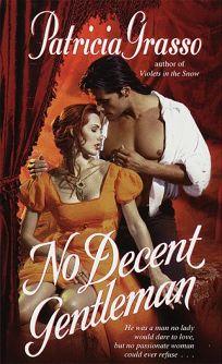No Decent Gentleman