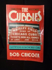 The Cubbies: Quotations on the Chicago Cubs