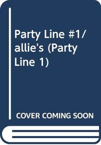 Party Line #1/Allies