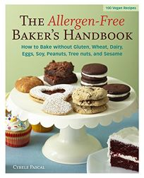 The Allergen-Free Bakers Handbook: How to Bake Without Gluten