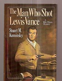 The Man Who Shot Lewis Vance: A Toby Peters Mystery