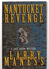 Nantucket Revenge: A Jake Eaton Mystery